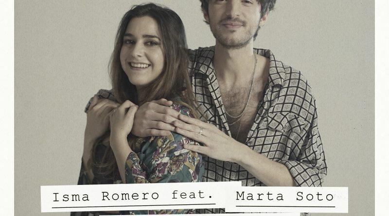 Isma Romero nuevo single junto a Marta Soto