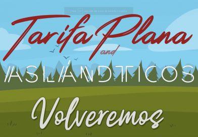 Tarifa Plana nos llena de positivismo con su nuevo single 'Volveremos'